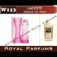 «Dream Of Pink» от Lacoste. Духи на разлив Royal Parfums 100 мл