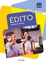 Édito A1 Livre avec CD audio et DVD / Учебник