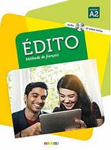 Édito A2 Livre avec CD audio et DVD / Учебник