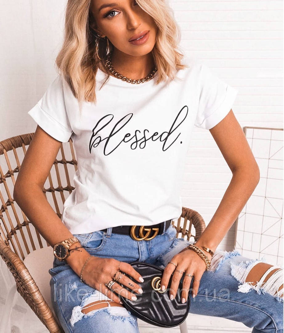 "Женская стильная футболка,красивая футболка ""Blessed"""