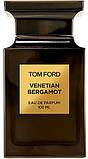 Оригинал Том Форд Венецианский Бергамот 100ml edp Tom Ford Venetian Bergamot, фото 4