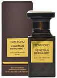 Оригинал Том Форд Венецианский Бергамот 100ml edp Tom Ford Venetian Bergamot, фото 5