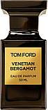 Оригинал Том Форд Венецианский Бергамот 100ml edp Tom Ford Venetian Bergamot, фото 7