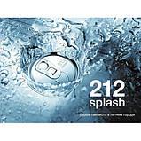 Оригинал 212 Splash for Women Carolina Herrera 60ml edt (яркий, бодрящий,игривый, жизнерадостный), фото 5