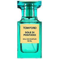 Оригинал Tom Ford Sole di Positano 50ml Том Форд Солейл ди Позитано, фото 1
