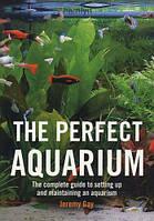 Jeremy Gay The perfect Aquarium