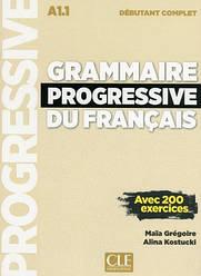 Grammaire Progressive du Français Débutant Complet Livre avec CD audio et Livre-web