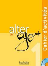 Рабочая тетрадь Alter Ego+ 1 Cahier d'activités avec CD audio
