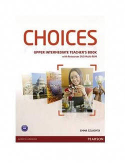Choices Upper-Intermediate Teacher's Book with Multi-Rom