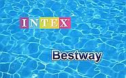 Intex или Bestway? Чья продукция лучше