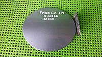 Лючок бензобака для Ford Galaxy 2003