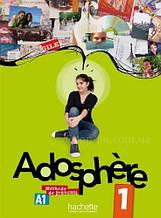 Учебник Adosphère 1 Livre de l'élève avec CD audio