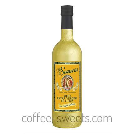 Оливковое масло Extra Vergine Di Oliva Semeria 750 ml, фото 2