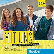 Аудио диск Mit uns B1+ Audio CDs zum Kursbuch und Arbeitsbuch / Hueber