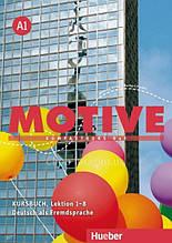 Учебник Motive A1 Kursbuch Lektion 1-8 / Hueber