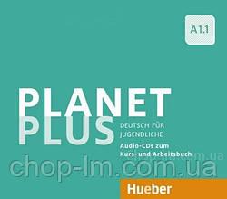 Аудио диск Planet Plus A1.1 Audio-CDs zum Kursbuch und Arbeitsbuch / Hueber