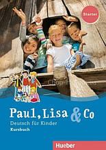Paul, Lisa und Co Starter Kursbuch / Учебник