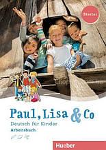 Paul, Lisa und Co Starter Arbeitsbuch / Рабочая тетрадь