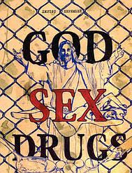Книга GOD SEX DRUGS. Секс Наркотики Бог. Автор - Дмитро Шерембей (Саміт-Книга)
