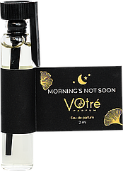Парфюмированная вода VOTRE Parfum Mornings not soon 2 ml 9000007095УН000015436, КОД: 1462284
