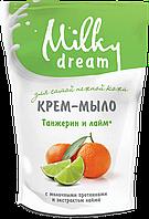 """Milky Dream жидкое крем-мыло,  дой-пак """"Танжерин и лайм"""" 500 мл"""