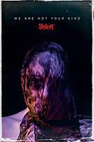 """Постер / Плакат """"Slipknot (We Are Not Your Kind)"""""""