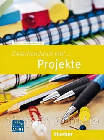 Книга Zwischendurch mal... Projekte / Hueber, фото 2