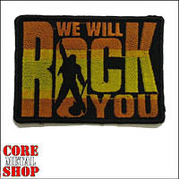 Нашивка We will rock you