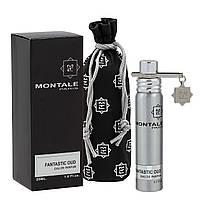 Парфюм Montale Fantastic Oud 20 ml Unisex