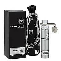 Парфюм Montale Musk to Musk 20 ml Unisex