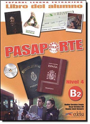 Pasaporte 4 (B2) Libro del alumno + CD audio