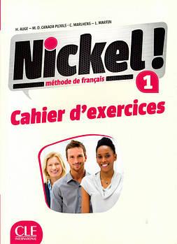 Nickel! Niveau 1 Cahier d'exercises