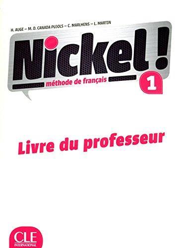 Nickel! Niveau 1 Livre du Professeur