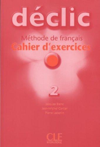 Declic 2 Cahier d`exercices + CD audio