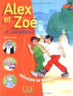 Alex et Zoe 2 Livre de L`eleve