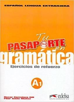 Pasaporte 1 (A1) en gramatica: Ejercicios de refuerzo