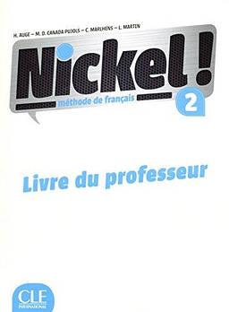 Nickel! Niveau 2 Livre du Professeur