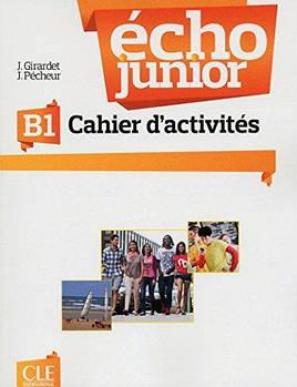 Echo Junior  B1 Cahier D'Activites