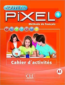 Pixel Nouveau 1 Cahier d'activites