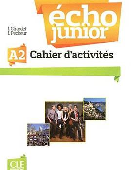 Echo Junior  A2 Cahier D'Activites