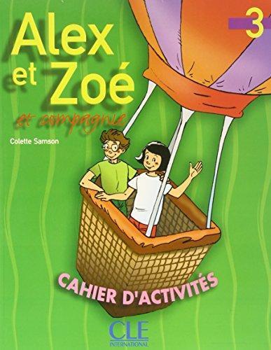 Alex et Zoe 3 Cahier d`activities