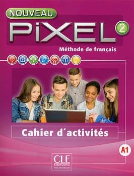 Pixel Nouveau 2 Cahier d'activités