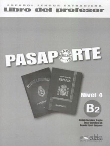 Pasaporte 4 (B2) Libro del profesor