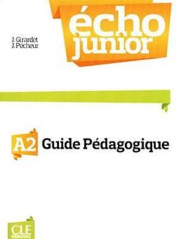 Echo Junior  A2 Livre Du Professeur