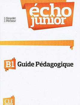 Echo Junior  B1 Livre Du Professeur