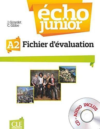 Echo Junior A2 Fichier d évaluation + CD audio