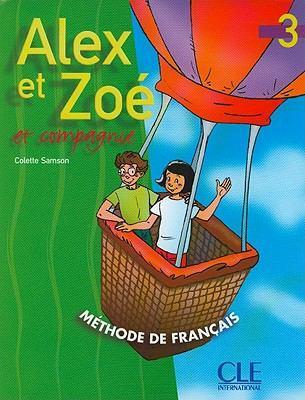 Alex et Zoe 3 Livre de L`eleve