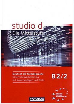 Studio d  B2/2 Unterrichtsvorbereitung mit kopiervorlagen und Tests