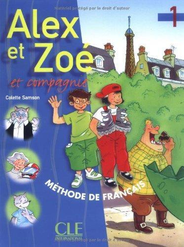 Alex et Zoe 1 Livre de L`eleve