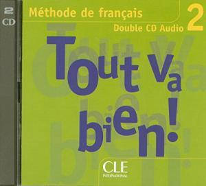 Tout va bien ! 2 CD audio pour la classe